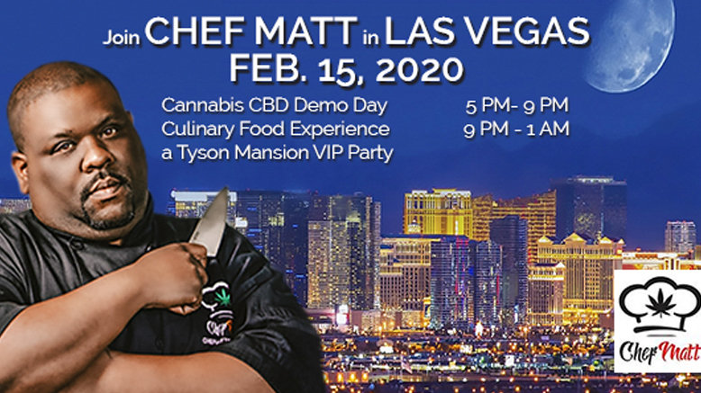 Chef Matt Cannabis CBD B to B Networking Demo Day & Chef Matt Culinary Food Experience
