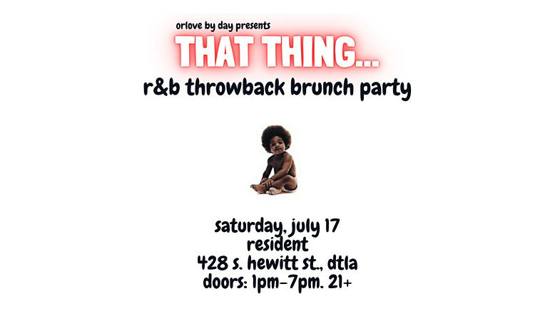 2 Guaranteed Entries to That Thing: An RnB Throwback Brunch Party