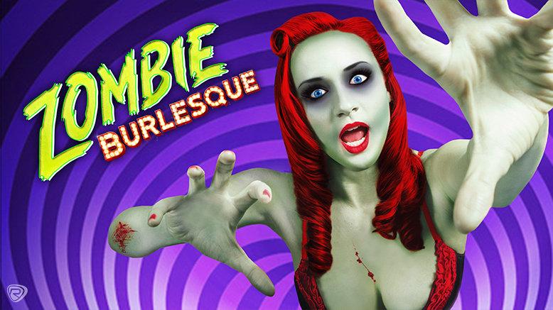 1 GA Ticket to Zombie Burlesque